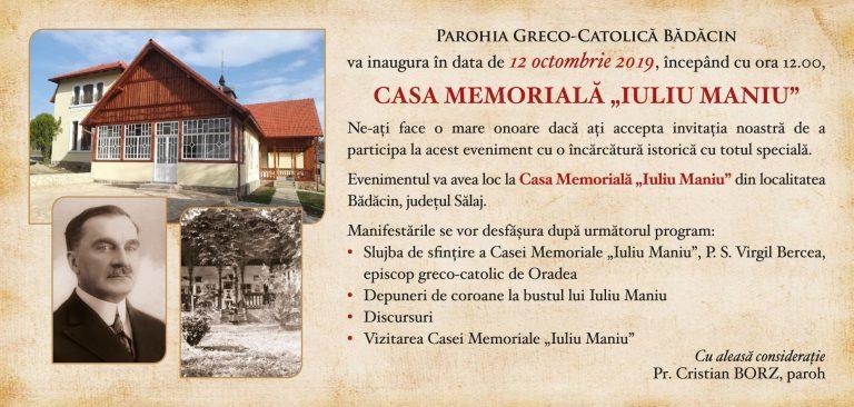 """Sâmbătă,12 octombrie 2019, începând cu ora 12:00, va avea loc inaugurarea Casei Memoriale """"Iuliu Maniu"""" de la Bădăcin"""