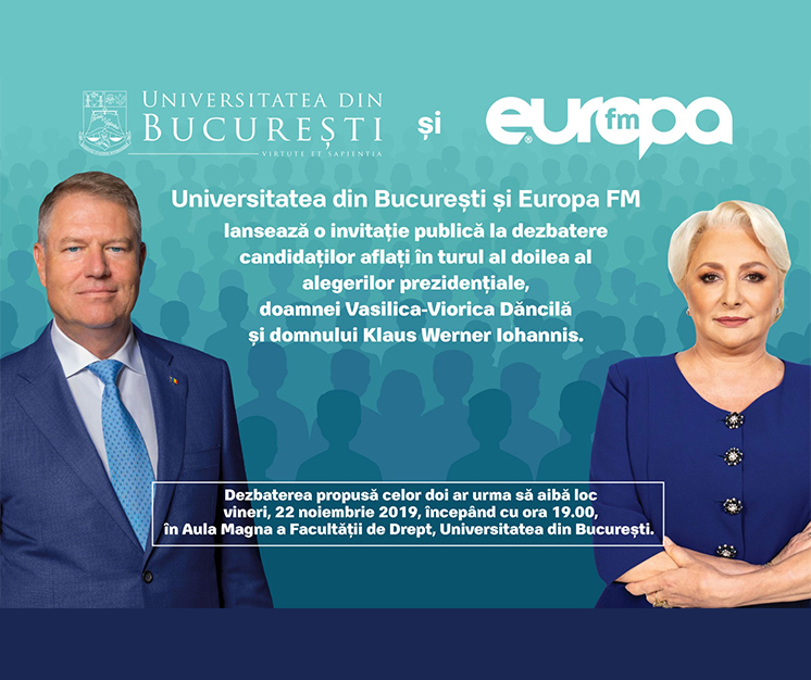 Universitatea din București și Europa FM lansează o invitație publică la dezbatere candidaților la alegerile prezidențiale aflați în turul al doilea